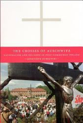 The Crosses Of Auschwitz Book PDF