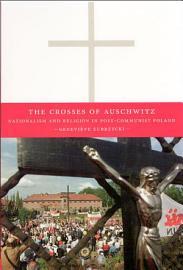 The Crosses Of Auschwitz
