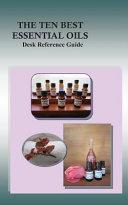 The Ten Best Essential Oils