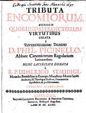 Tributa Encomiorum, Heroicis Quorundam Sanctorum Virtutibus