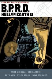 B.P.R.D. Hell on Earth: Volume 1
