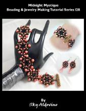 Midnight Mystique Beading & Jewelry Making Tutorial Series I28