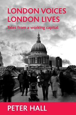 London voices  London lives