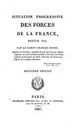 Situation des forces de la France depuis 1814
