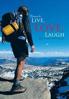 Learn to Live  Love  Laugh PDF