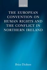 The European Convention on Human Rights and the Conflict in Northern Ireland PDF
