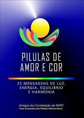 Pilulas De Amor E Cor