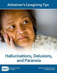 Hallucinations Delusions And Paranoia Book PDF