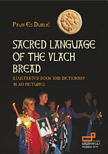 Sacred Language of the Vlach Bread PDF