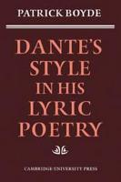 Dante s Style in His Lyric Poetry PDF