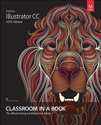 Adobe Illustrator Cc Classroom In A Book 2014 Release  Book PDF