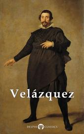 Complete Works of Diego Velázquez (Delphi Classics)