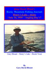 BTWE Henry's Lake - July 16, 1995 - Idaho: BEYOND THE WATER'S EDGE