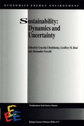 Sustainability: Dynamics and Uncertainty