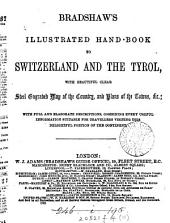 Bradshaw's illustrated hand-book to Switzerland and the Tyrol