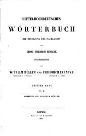 Mittelhochdeutsches Wörterbuch: bd. T-Z. Bearb. von Wilhelm Müller, 1861