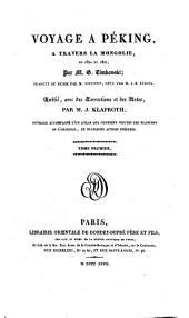 Voyage à Peking, à travers la Mongolie, en 1820 et 1821 ...