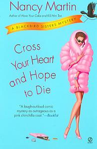 Cross Your Heart and Hope to Die Book
