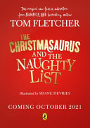 The Christmasaurus and the Naughty List