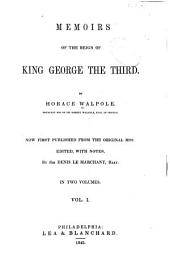 Memoirs of the Reign of King George the Third: Volume 1