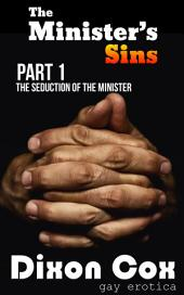 The Seduction of the Minister: (gay priest taboo erotica)