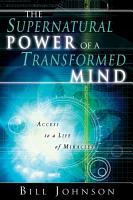 The Supernatural Power of a Transformed Mind PDF