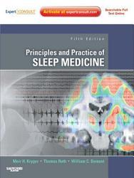 Principles And Practice Of Sleep Medicine E Book Book PDF