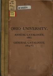 General Catalogue of the Ohio University: From the Date of Its Charter in 1804 to 1885