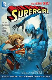Supergirl Vol. 2: Girl in the World