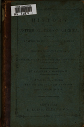 A History of the United States of America, on a Plan Adapted to the Capacity of Youths ...