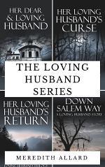 The Loving Husband Series