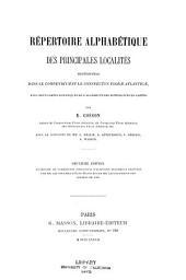Répertoire alphabétique des principales localités mentionnées dans le Compendium et le Conspectus Florae Atlanticae, avec deux cartes botaniques de l'Algérie et des notices sur ces cartes