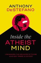 Inside the Atheist Mind PDF