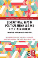 Generational Gaps in Political Media Use and Civic Engagement PDF