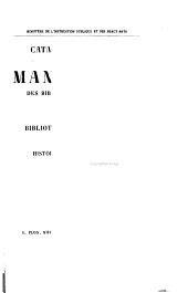 Catalogue des manuscrits de la Bibliothèque de l'Arsenal: Histoire de la Bibliothèque. 1899