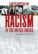 Encyclopedia of Racism in the United States  S Z  with primary documents and original writings