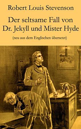 Der seltsame Fall von Dr  Jekyll und Mister Hyde PDF