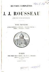 Oeuvres complètes de Jean Jacques Rousseau: aves des notes historiques, Volume3