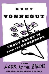 Shout About It from the Housetops