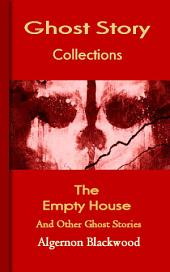 The Empty House: Ghost Story Collections