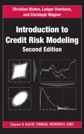 Introduction to Credit Risk Modeling, Second Edition: Edition 2