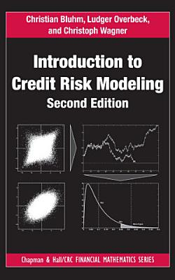 Introduction to Credit Risk Modeling  Second Edition PDF