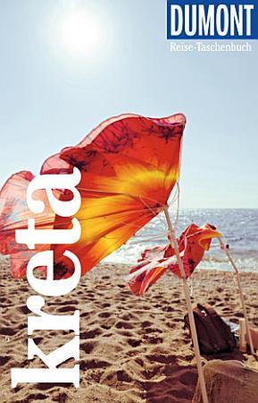 DuMont Reise Taschenbuch Reisef  hrer Kreta PDF