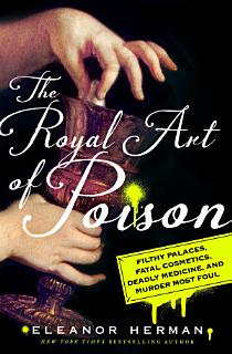 The Royal Art of Poison Book
