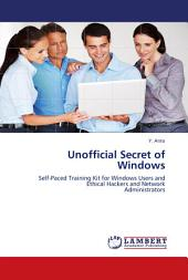 Unofficial Secret of Windows