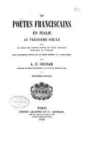 Oeuvres complètes de A.F. Ozanam: Les poètes franciscains en Italie au treizième siécle. 2. éd. 1855