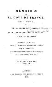 Mémoires sur la cour de France: depuis 1684 jusqu'en 1780, Volume3