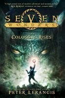 Seven Wonders Book 1  The Colossus Rises PDF
