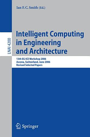 Intelligent Computing in Engineering and Architecture PDF