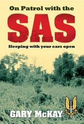 On Patrol with the SAS: Sleeping with Your Ears Open